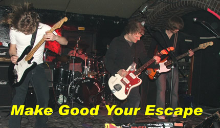click here to visit Make Good Your Escape online
